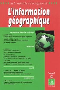 Collectif - L'information géographique Volume 67 Juin 2003 : Ecotourisme littoral et croisières.