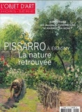 Emmanuelle Amiot-Saulnier - L'objet d'art hors-série N° 112, mars 2017 : Pissarro à Eragny - La nature retrouvée.