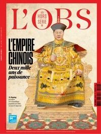 Ursula Gauthier et Rémi Noyon - L'Obs Hors-série N° 105, s : L'éternel empire - Deux mille ans de puissance chinoise.