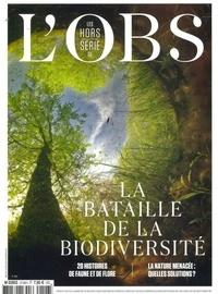 L'Obs - L'Obs Hors-série N° 109, j : Bataille de la biodiversité.