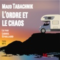 Maud Tabachnik - L'ordre et le chaos. 1 CD audio MP3