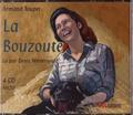 Armand Toupet - La Bouzoute. 4 CD audio