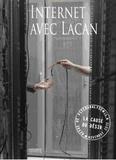 Collectif - La Cause du désir N° 97, novembre 2017 : Internet avec Lacan.