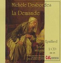 Michel Desbordes - La Demande. 2 CD audio