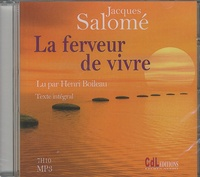 Jacques Salomé - La ferveur de vivre. 1 CD audio MP3