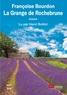 Françoise Bourdon - La grange de Rochebrune. 1 CD audio MP3