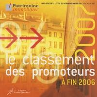 Innovapresse - La Lettre du Patrimoine immobilier N° hors-série : Classement des promoteurs à fin 2006.