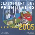 Jean Audouin - La Lettre du Patrimoine immobilier N° Hors-série, Juin : Classement des promoteurs à la fin 2004-2005.