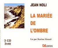 Jean Noli - La mariée de l'ombre. 1 CD audio MP3