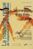 Daniel Beauvais et Cécile Rambourg - La nouvelle revue de l'adaptation et de la scolarisation N° 59, Octobre 2012 : Des enseignants et des élèves... en prison.