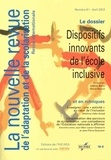 Valérie Barry-Soavi et Hervé Benoit - La nouvelle revue de l'adaptation et de la scolarisation N° 61, Avril 2013 : Dispositifs innovants de l'école inclusive.