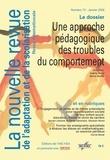 Valérie Barry et Hervé Benoit - La nouvelle revue de l'adaptation et de la scolarisation N° 72, Janvier 2016 : Une approche pédagogique des troubles du comportement.