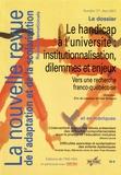 Eric de Léséleuc et Yves Boisvert - La nouvelle revue de l'adaptation et de la scolarisation N° 77, avril 2017 : Le handicap à l'université : institutionnalisation, dilemmes et enjeux - Vers une recherche franco-québécoise.