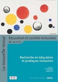 Jean-Michel Perez et Hervé Benoit - La nouvelle revue Education et société inclusives N° 86, juillet 2019 : Recherche en éducation et pratiques inclusives.