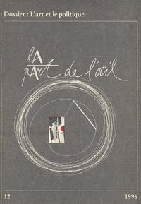 Luc Richir - La Part de l'Oeil N° 12/1996 : L'art et le politique.