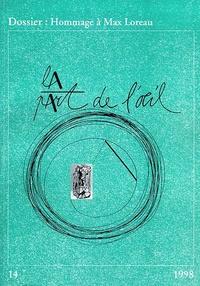 Luc Richir - La Part de l'Oeil N° 14/1998 : Hommage à Max Loreau.