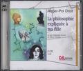 Roger-Pol Droit - La philosophie expliquée à ma fille. 2 CD audio