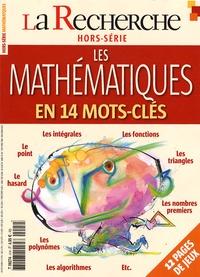 Benoît Rittaud - La Recherche Hors-série N° 4, Nov : Les mathématiques en 14 mots-clés.