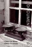 Michelle Gales et Claudie Jouandon - La Revue Documentaires N° 25 : Crises en thème - Filmer l'économie.
