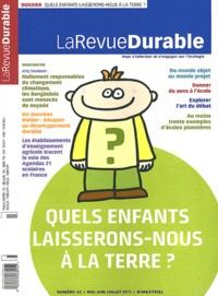 Susana Jourdan et Jacques Mirenowicz - La Revue Durable N° 42, Mai-juin-juil : Quels enfants laisserons-nous à la Terre ?.