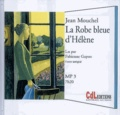 Jean Mouchel - La robe bleue d'Hélène. 1 CD audio MP3