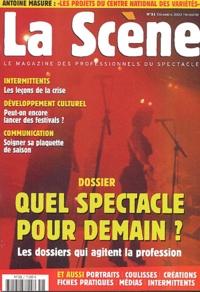 Antoine Masure et  Collectif - La Scène N° 31, Décembre 2003 : Quel spectacle pour demain ?.