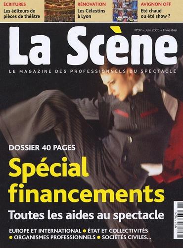 Nicolas Marc et Olivier Bailly - La Scène N° 37, juin 2005 : Spécial Financements.