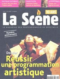 Cyrille Planson et Anne Quentin - La Scène N° 41, Juin 2006 : Réussir une programmation artistique.