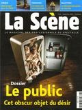 Marie-Agnès Joubert et Nathalie Mauret - La Scène N° 42, Septembre 200 : Le public - Cet obscur objet du désir.