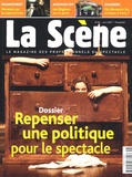 Nicolas Marc - La Scène N° 45, Juin 2007 : Repenser une politique pour le spectacle.
