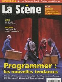 Cyrille Planson - La Scène N° 53, Eté 2009 : Programmer : les nouvelles tendances.
