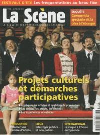 Cyrille Planson - La Scène N° 58, Automne 2010 : Projets culturels et démarches participatives.