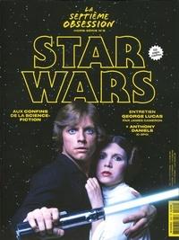 Nicolas Tellop - La septième obsession Hors-série N° 2, déc : Star Wars.