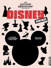 Nicolas Tellop - La septième obsession Hors-série N° 4 : Disney Vintage.