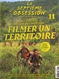 Thomas Aïdan - La septième obsession N° 11, juillet-août  : De l'horizon, de l'air, de l'aventure : filmer un territoire.