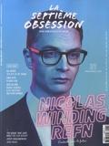 Thomas Aïdan et Cécile Aïdan - La septième obsession N° 21, mars-avril 20 : Nicolas Winding Refn.