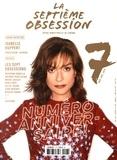 Thomas Aïdan et Cécile Aïdan - La septième obsession N° 7, novembre-décem : Numéro anniversaire !.