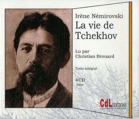 La vie de Tchekhov  avec 4 CD audio
