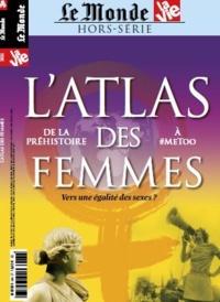 Chantal Cabé - La Vie / Le Monde Hors-série N° 33, se : L'Atlas des femmes - De la préhistoire à #metoo : vers une égalité des sexes ?.