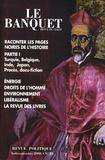 Pierre Hazan - Le Banquet N° 25, Août-septembr : Raconter les pages noires de l'histoire - Partie 1.