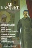 Serhy Yekelchyk et Louise Lambrichs - Le Banquet N° 26, Juillet-Septe : Raconter les pages noires de l'histoire - Partie 2.