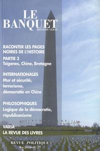 Nicolas Tenzer - Le Banquet N° 27, mai 2010 : Revue politique.