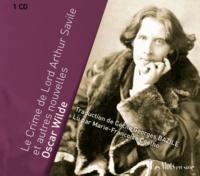 Oscar Wilde - Le crime de Lord Arthur Savile et autres nouvelles. 1 CD audio MP3