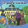 Comtesse de Ségur - Le général Dourakine - CD audio.