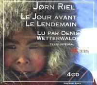 Jorn Riel - Le jour avant le lendemain. 4 CD audio