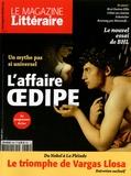 Sarah Chiche - Le Magazine Littéraire N° 565, mars 2016 : Oedipe, toujours roi.