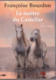Françoise Bourdon - Le maître du Castellar. 1 CD audio MP3