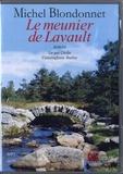 Michel Blondonnet - Le meunier de Lavault. 1 CD audio MP3