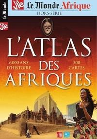 Maryline Baumard - Le Monde Afrique Hors-série La Vie N° : L'Atlas des Afriques.