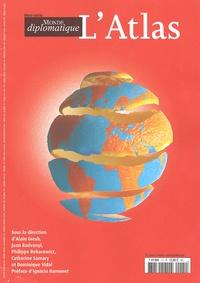 Alain Gresh et Jean Radvanyi - Le Monde diplomatique N° Hors-série : L'Atlas.